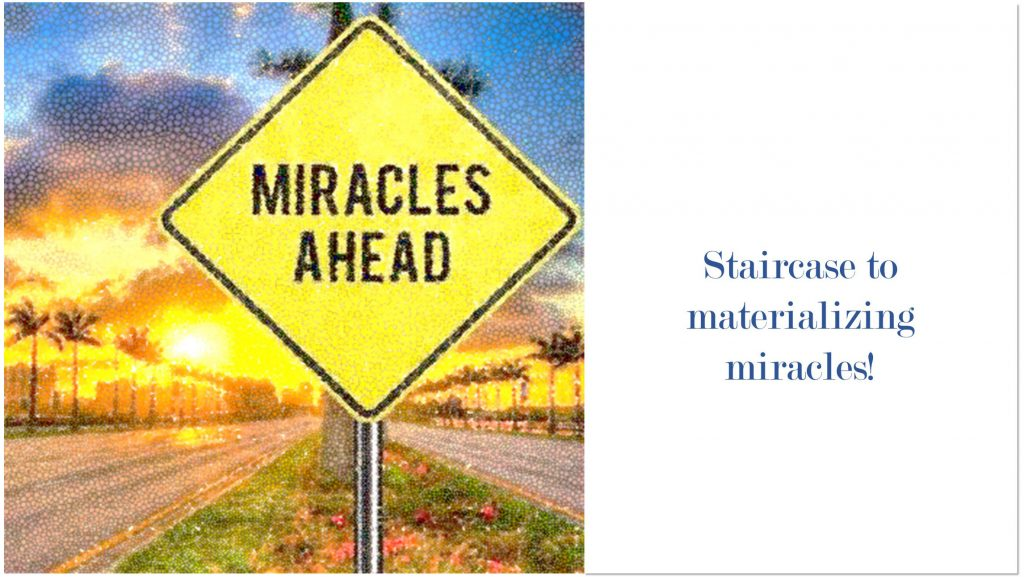 """Staircase to materializing """"miracles"""""""